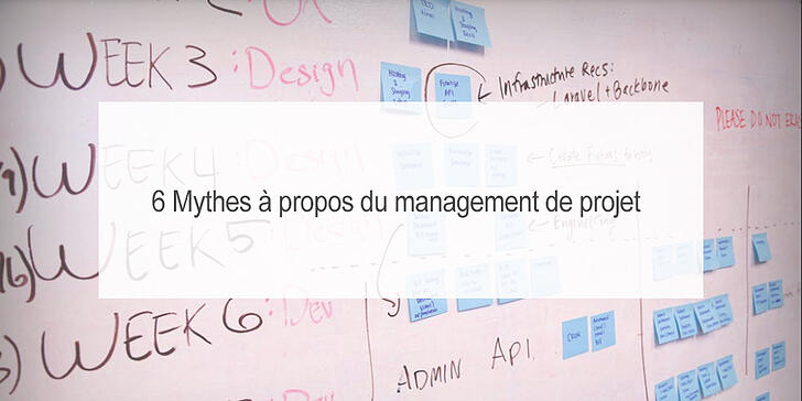 6 mythes gestion projet-1